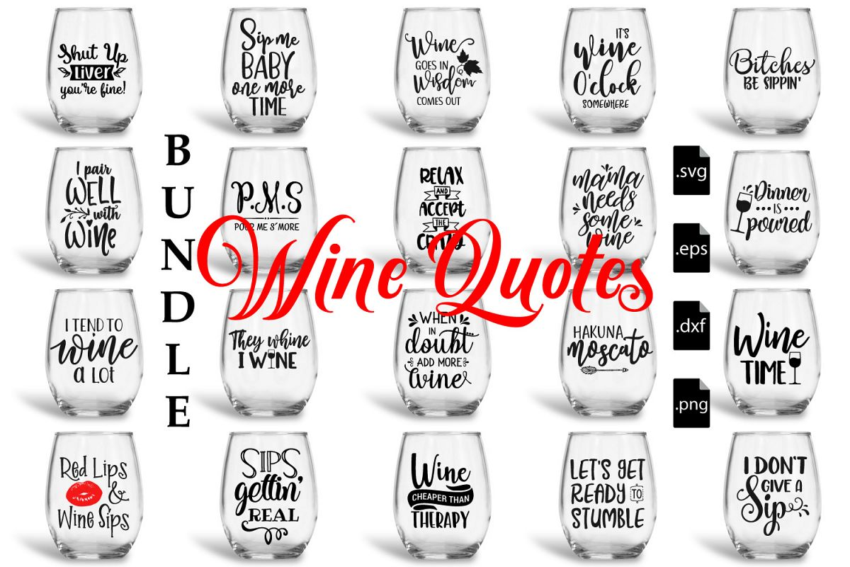 Wine Quotes | Wine Quotes Bundle Svg Eps Dxf Png