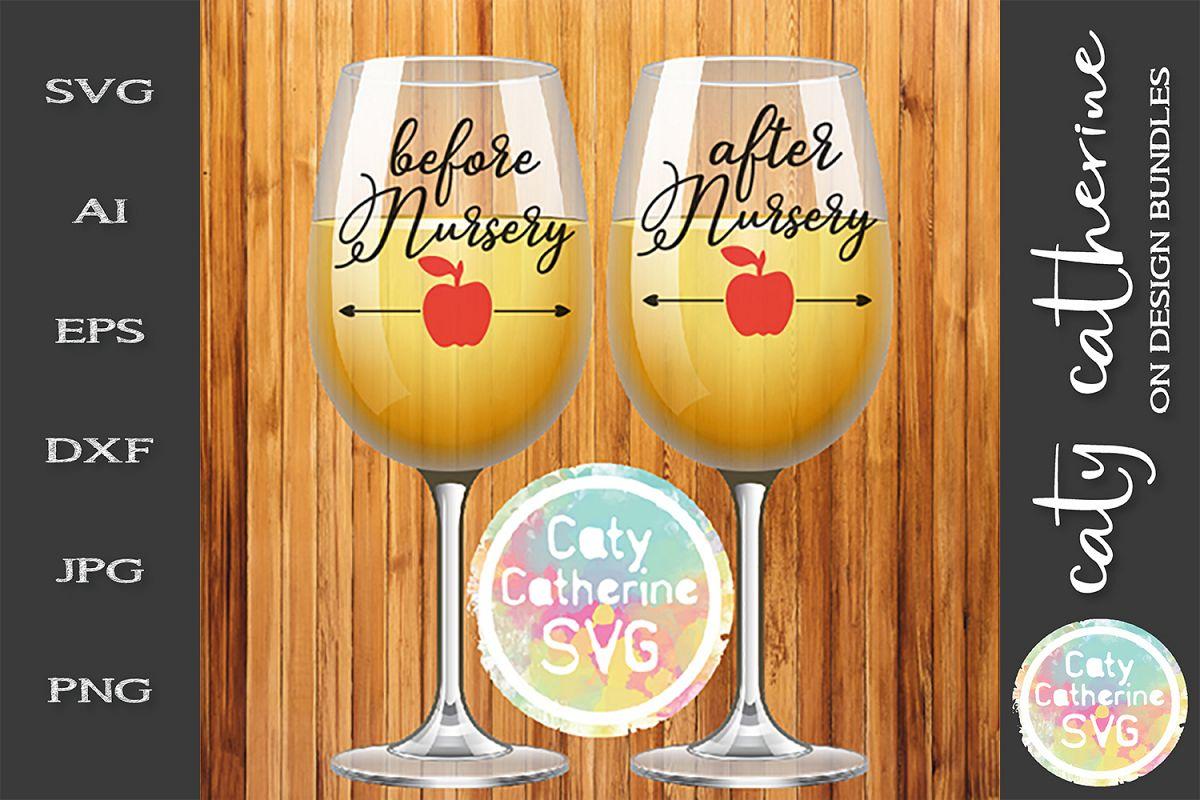 Before Nursery After Nursery Teacher SVG Coffee Wine Funny example image 1