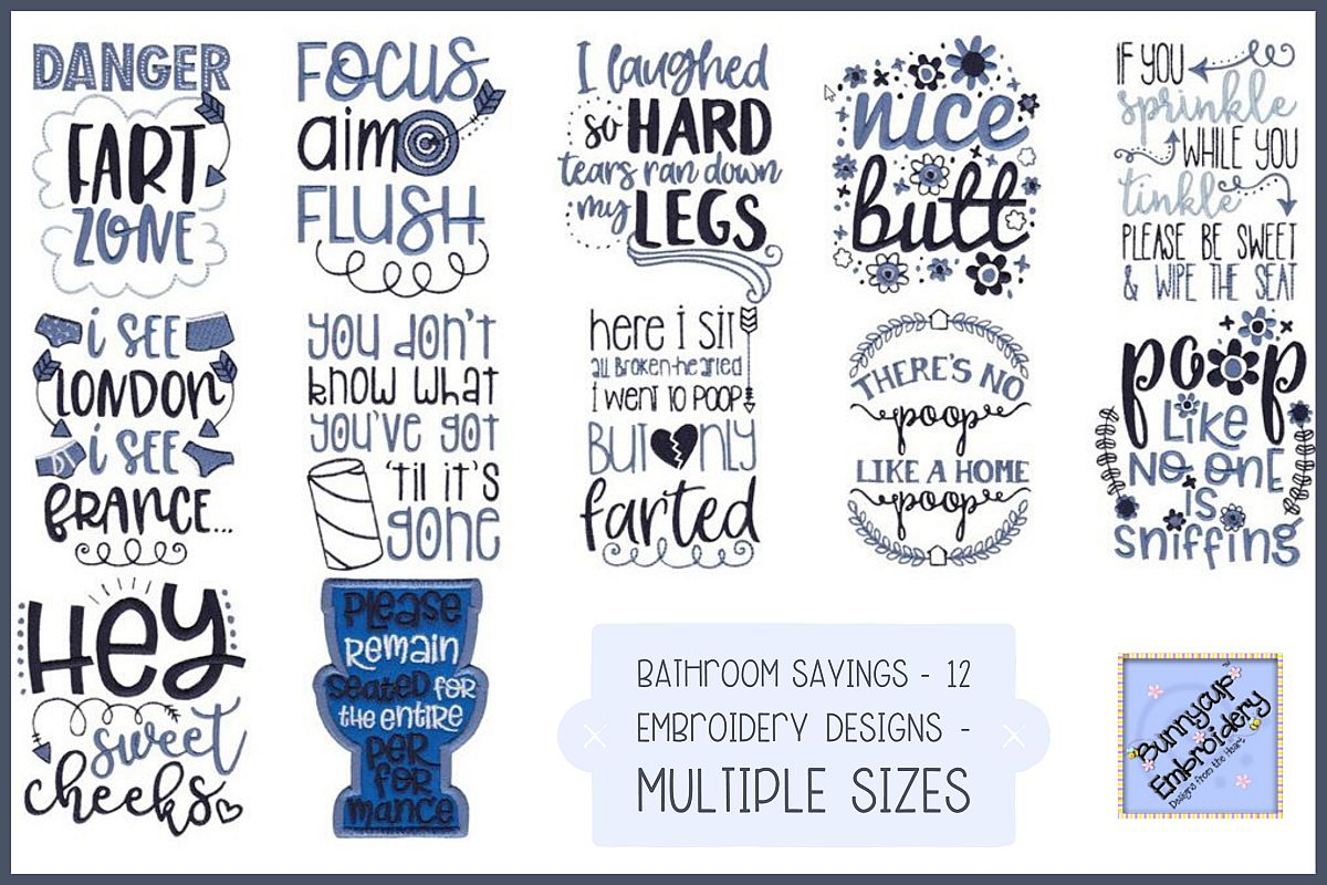 Bathroom Sayings 12 Machine Embroidery Designs