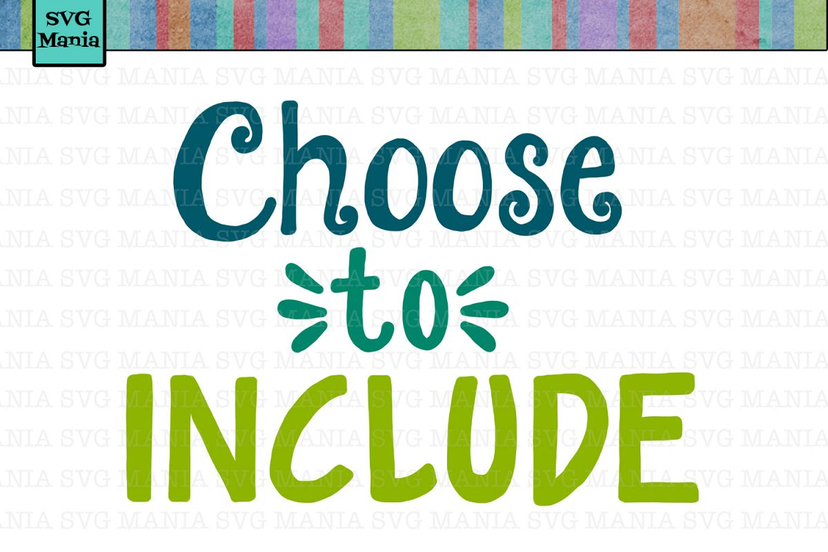Choose to Include SVG File, Inspirational SVG Cut File, SVG example image 1