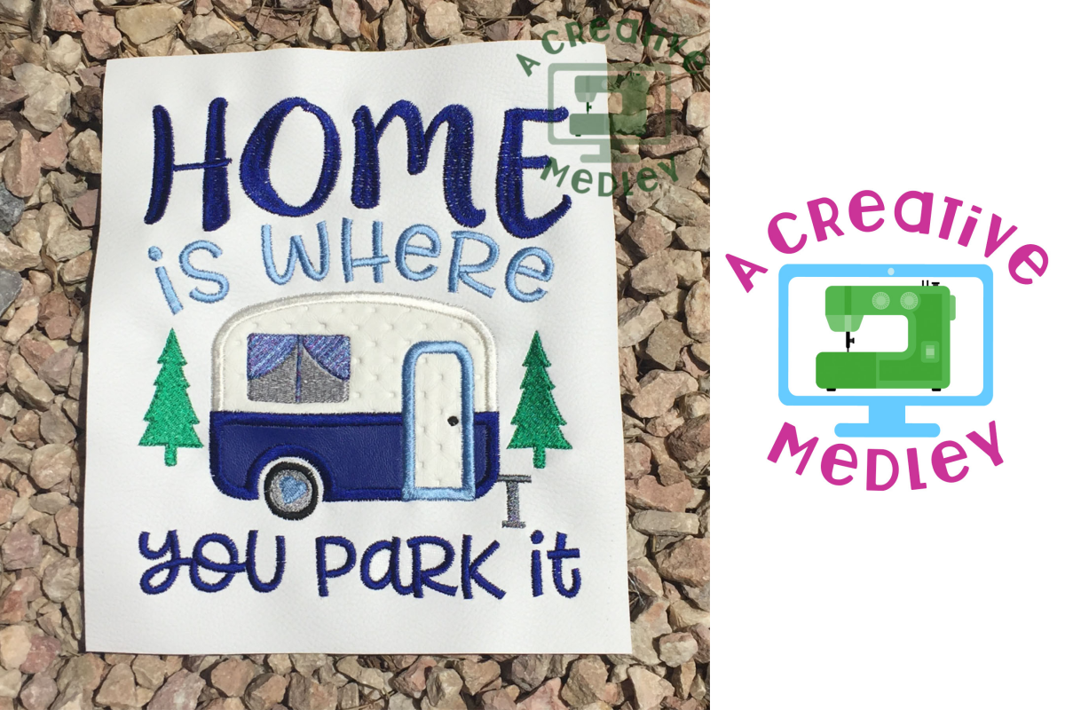 Home Is Where You Park It Embroidery Design example image 1