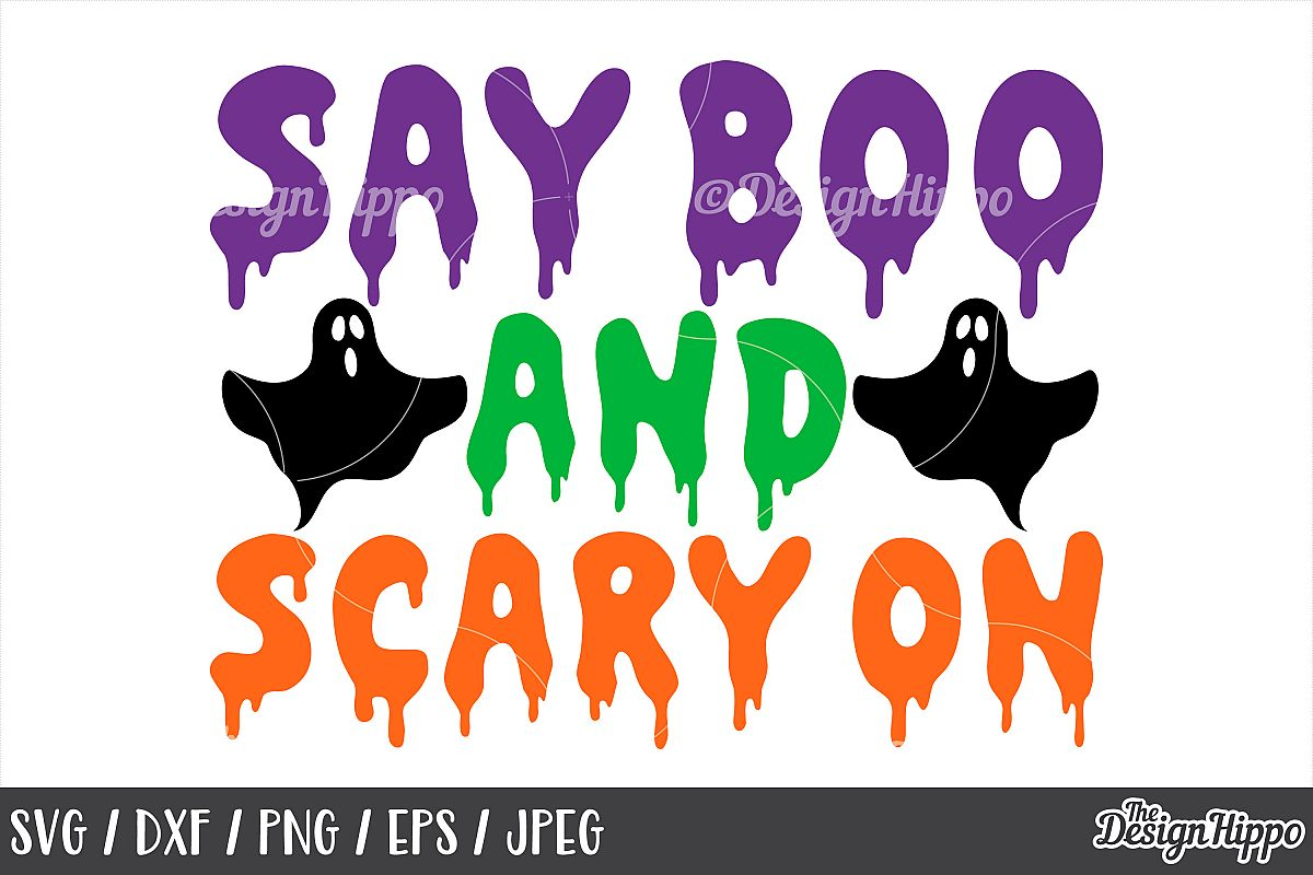 Say boo and scary on, SVG, Halloween, Ghost, Kids, SVG, PNG example image 1
