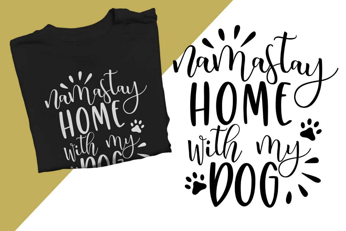 namastay home with my dog Printable example image 1