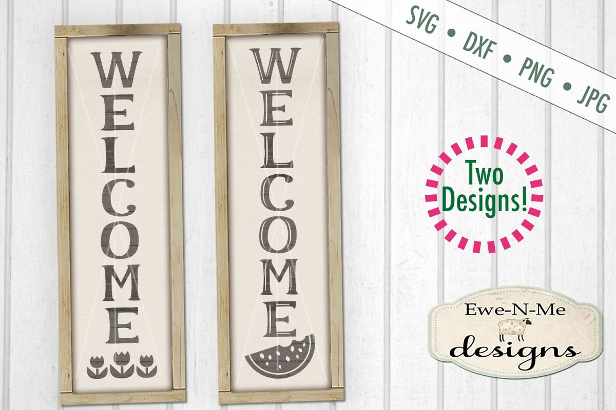 Welcome Vertical Porch Sign Tulips Watermelon SVG DXF Files example image 1