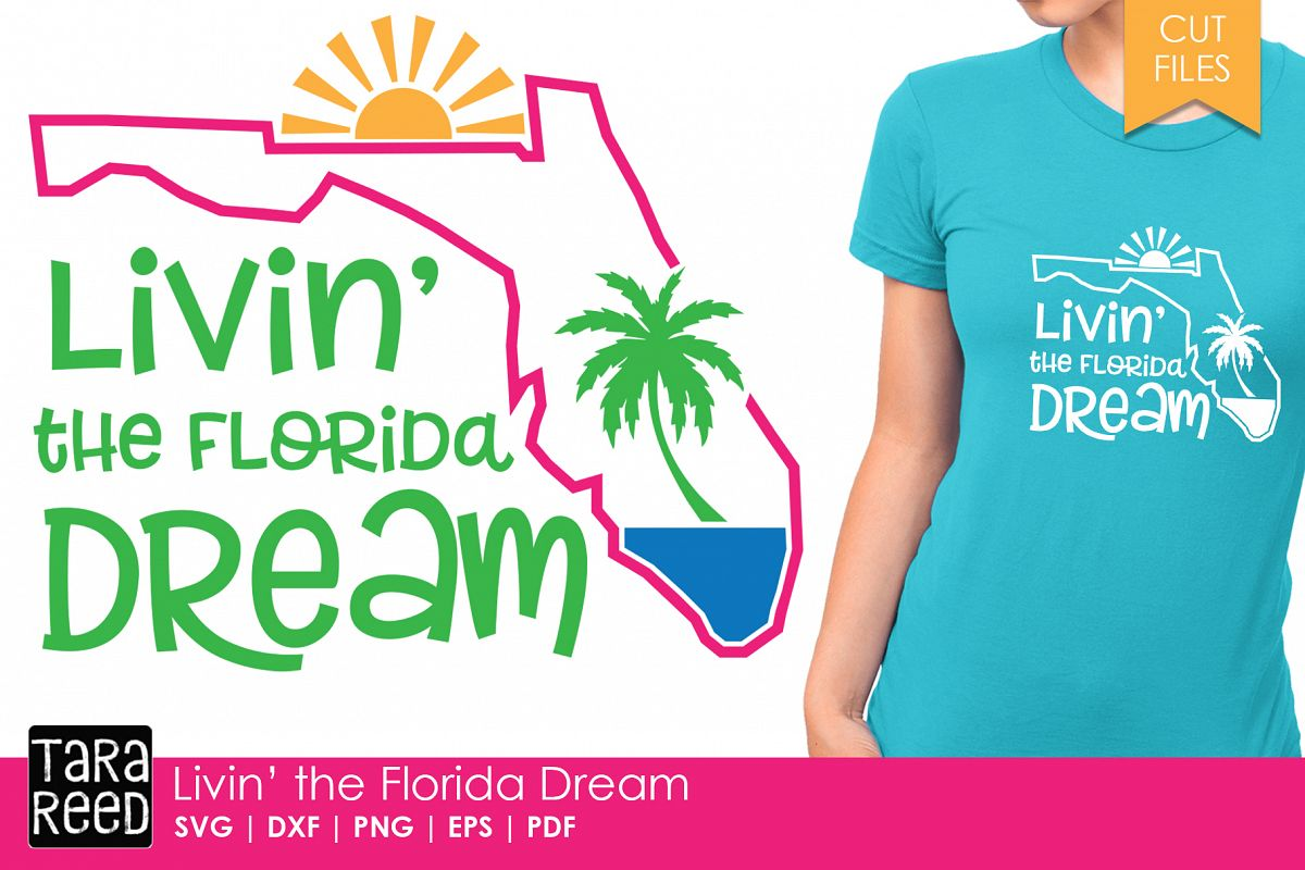 Florida - Livin' the Dream - SVG and Cut Files for Crafters example image 1
