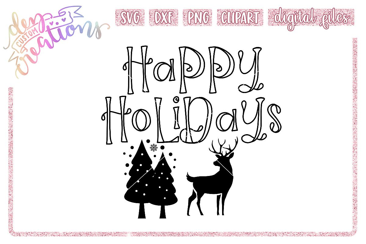 Happy Holidays - SVG DXF PNG Cut files example image 1