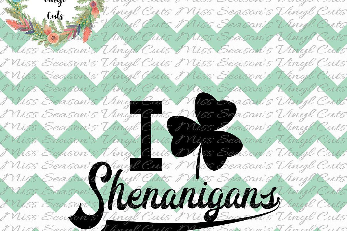 I Love Shenanigans SVG  example image 1