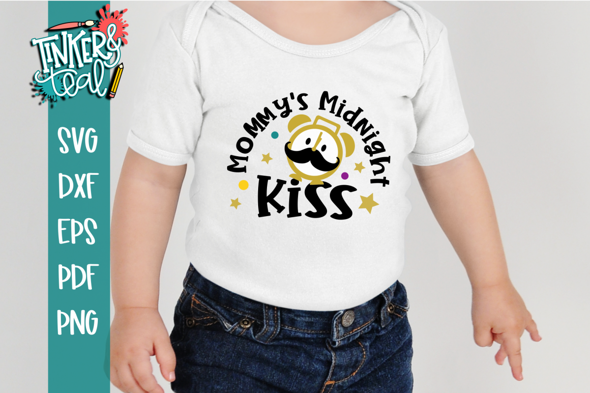 Mommys Midnight Kiss New Years SVG example image 1