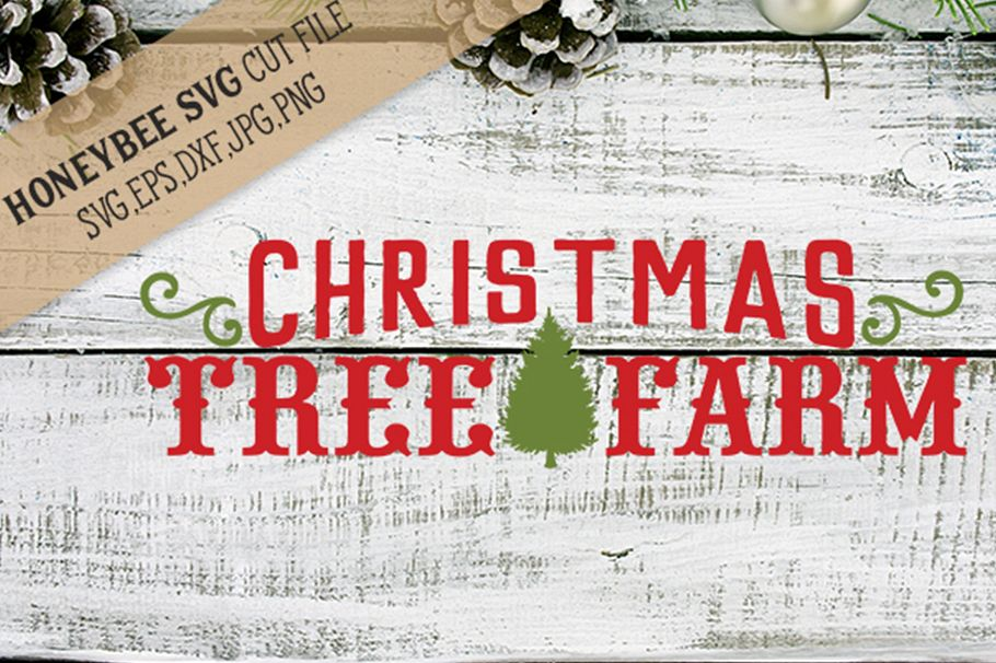 Christmas Tree Farm svg example image 1