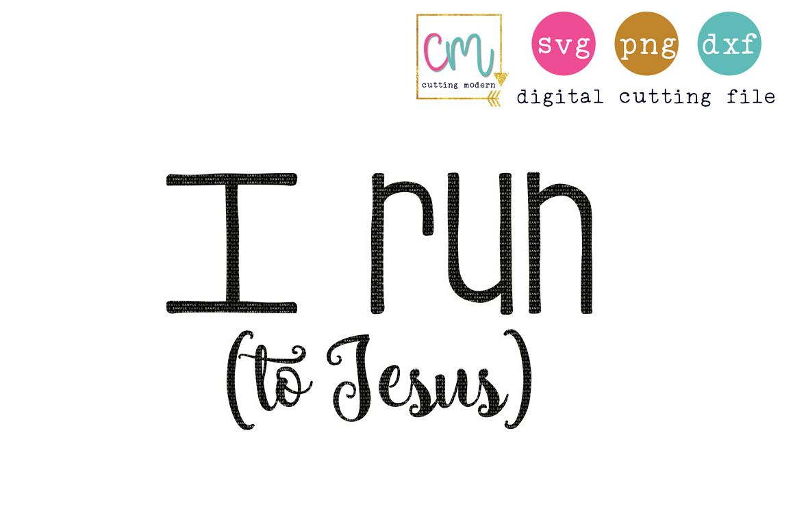 I Run To Jesus example image 1