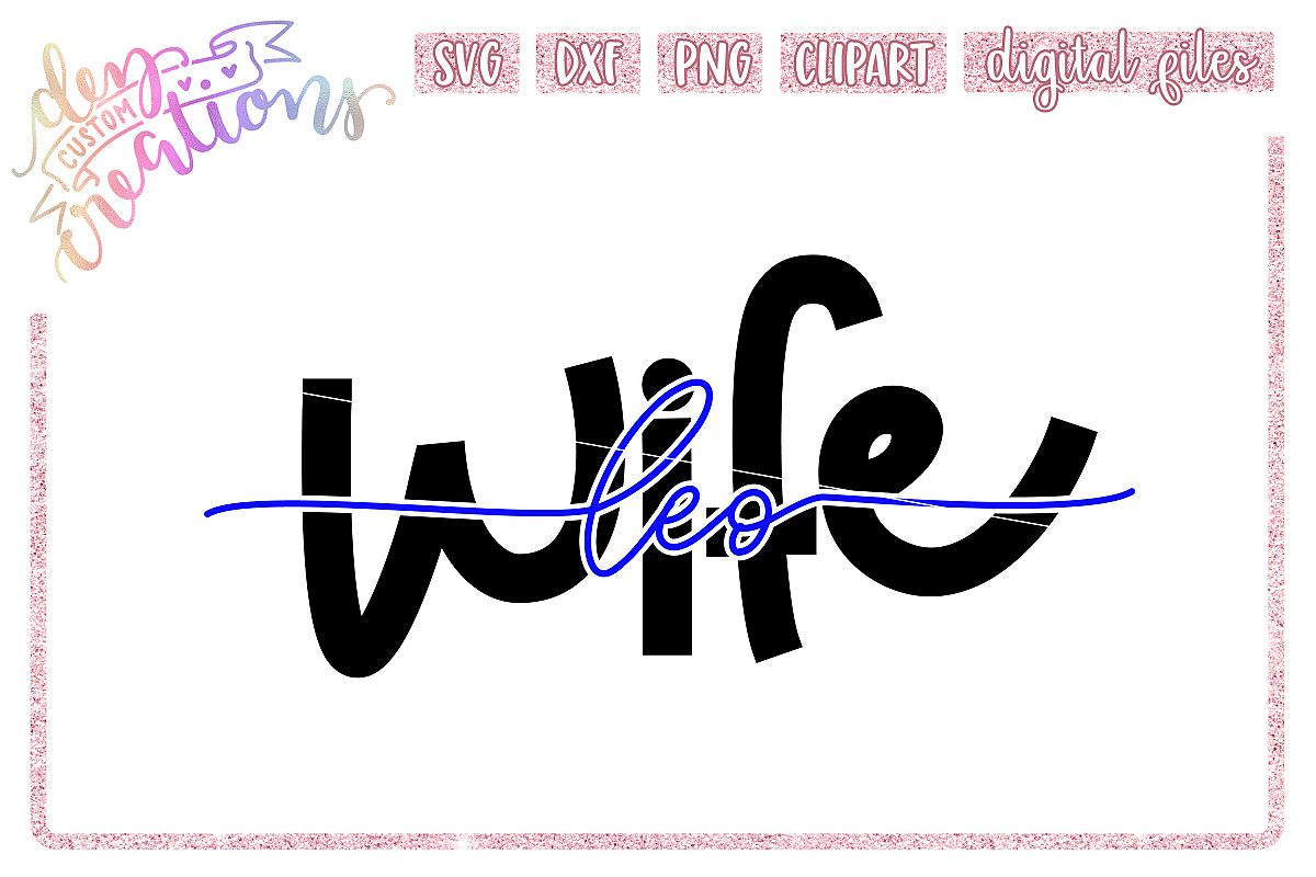 LEO Wife - Thin Blue Line SVG example image 1