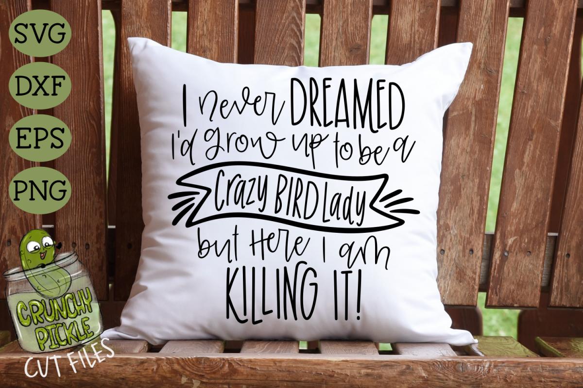 Crazy Bird Lady - Bird Mom SVG example image 1
