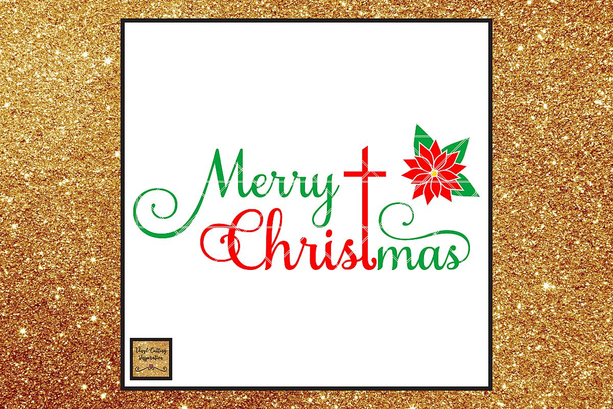 Merry Christmas SVG, Christmas SVG, Poinsettia Flower SVG example image 1