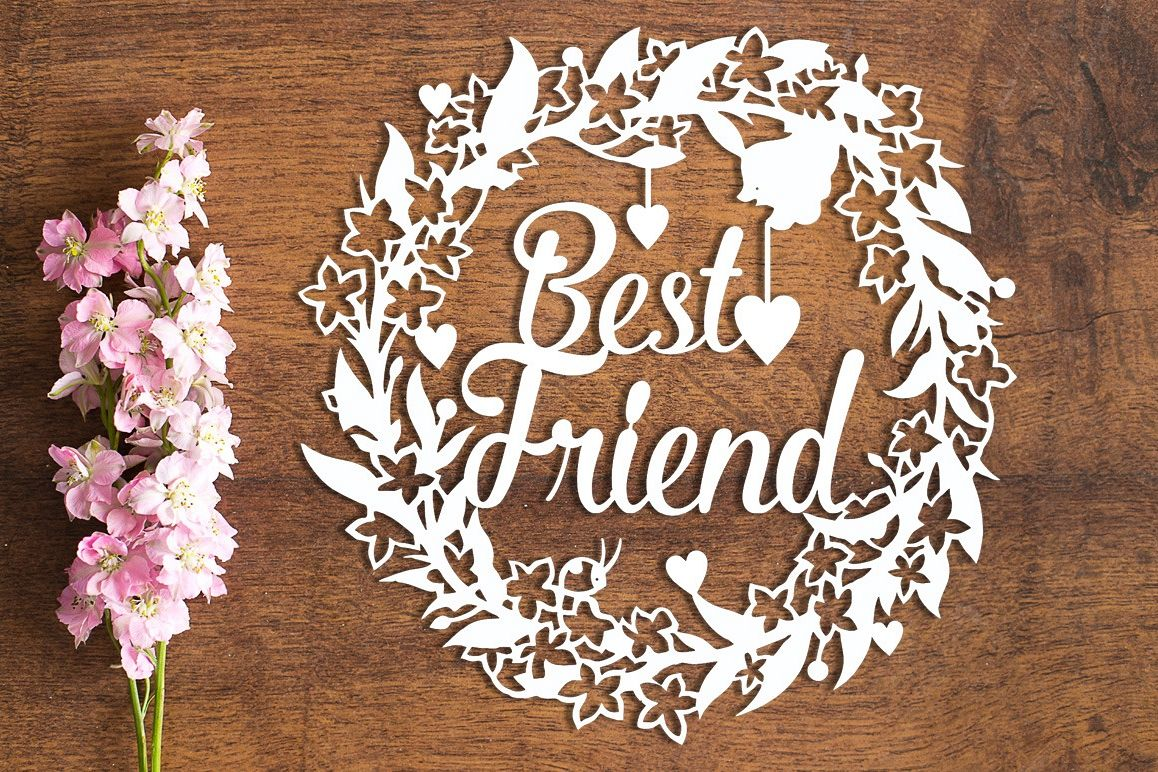 Best Friend Floral Wreath - Paper Cutting Template example image 1
