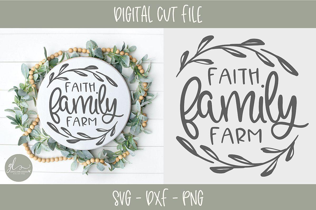 Faith Family Farm - Digital Cut File - SVG, DXF & PNG example image 1
