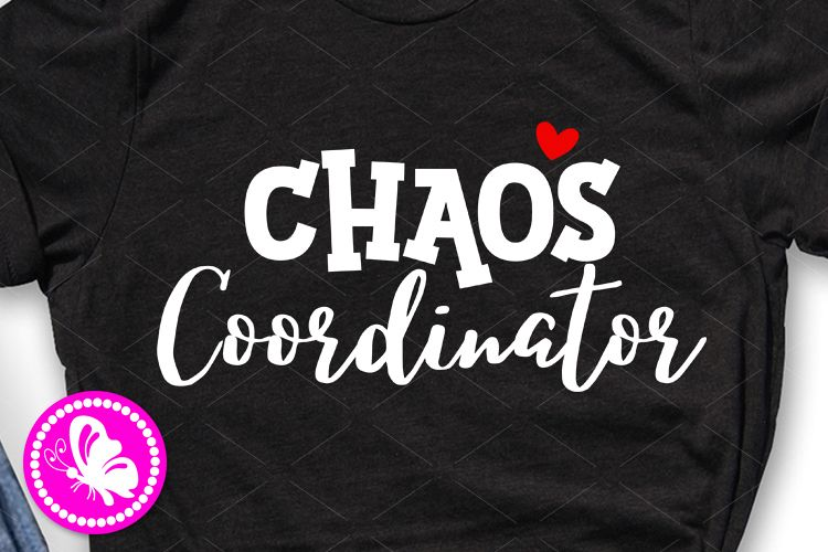 Chaos Coordinator svg Baby girl boy shirts png design example image 1
