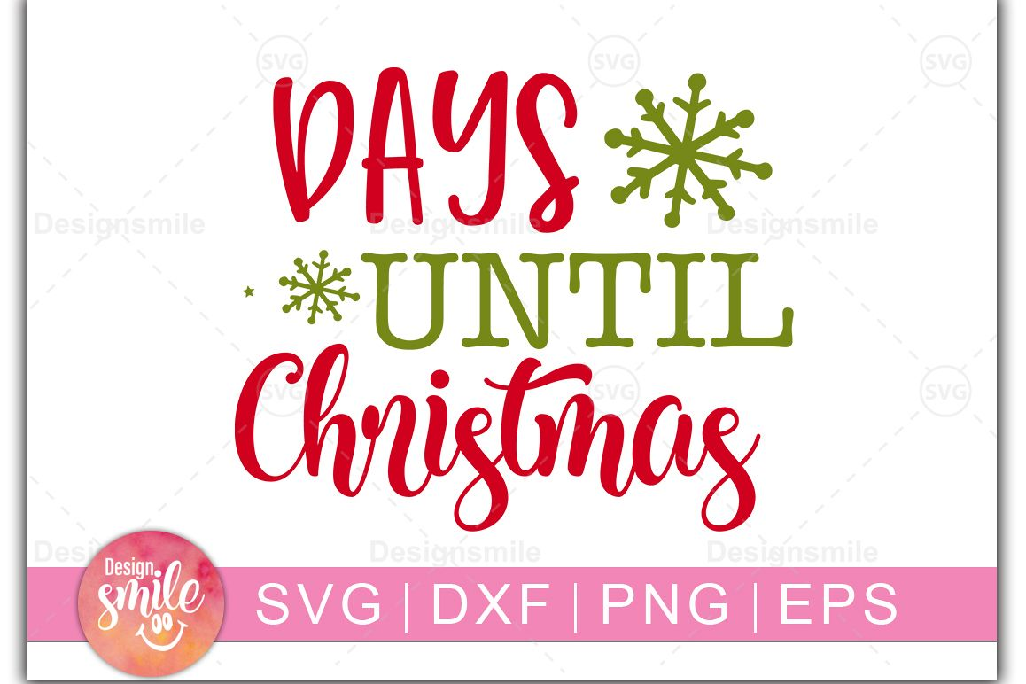 Days Until Christmas Printable.Days Until Christmas Christmas Svg Dxf Png Eps Files