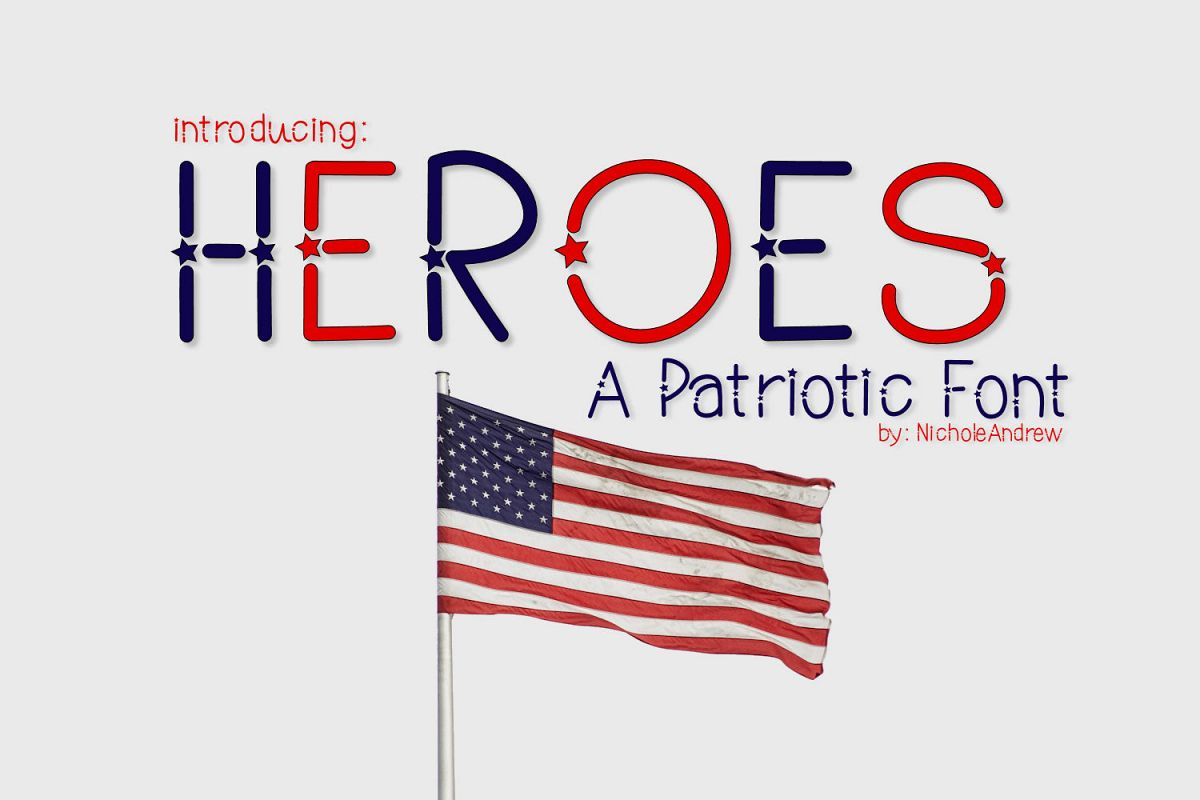 Heroes, A Patriotic Font example image 1