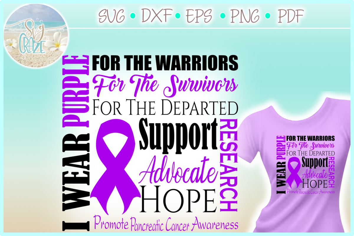 I WEAR PURPLE Pancreatic Cancer SVG DXF EPS PNG PDF example image 1