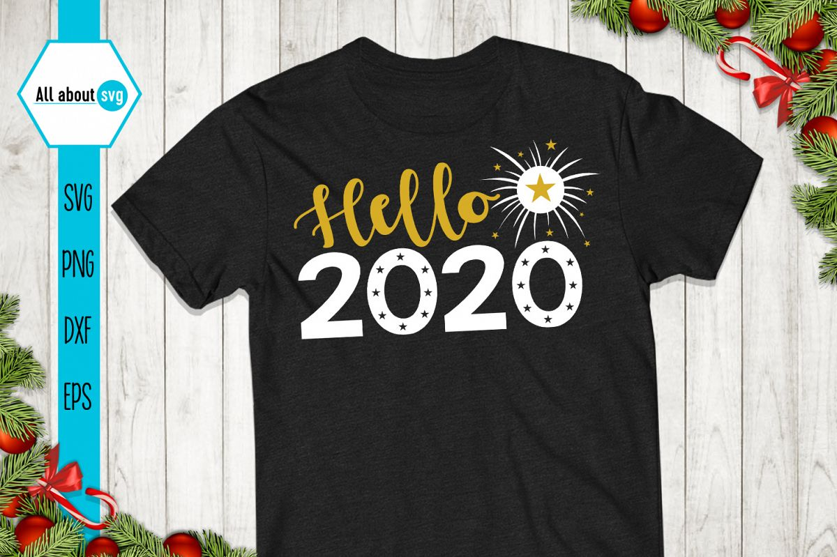 Hello 2020, New Year Svg example image 1