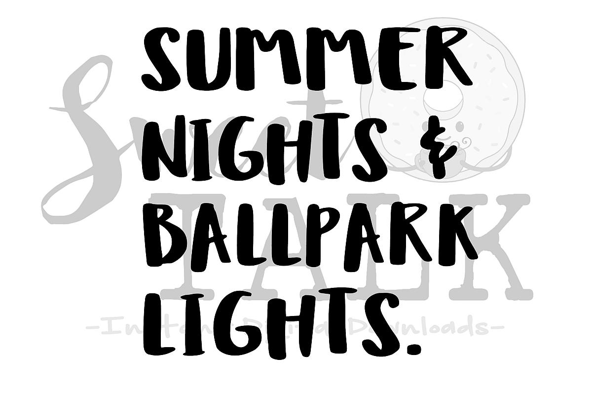 ca53d7d395aa Summer lights and Ballpark nights-svg