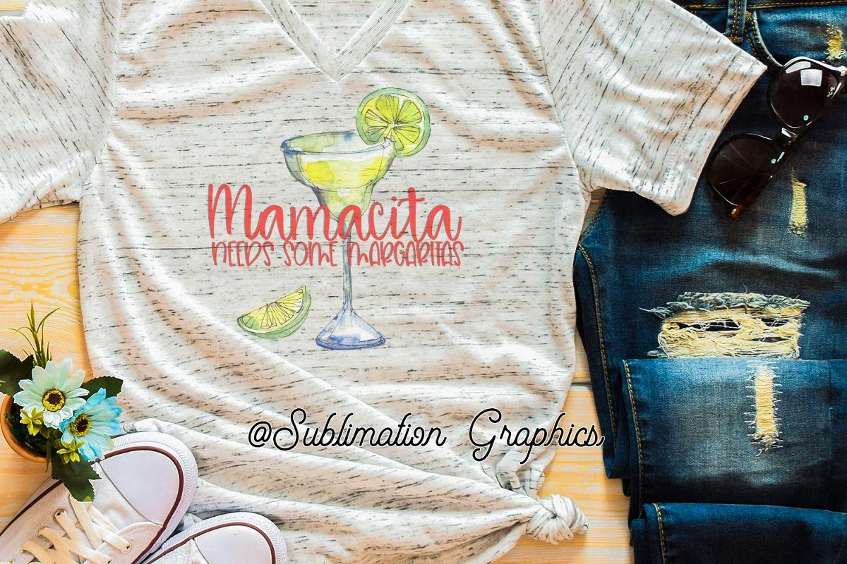 Mamacita Needs Some Margarits Sublimation Digital Download example image 1