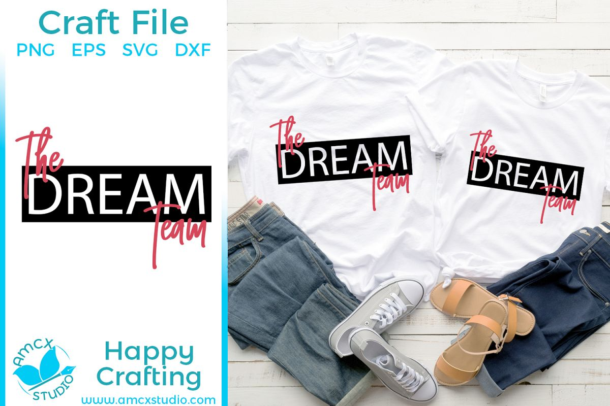 The Dream Team - Super Couple Shirts SVG Craft file example image 1
