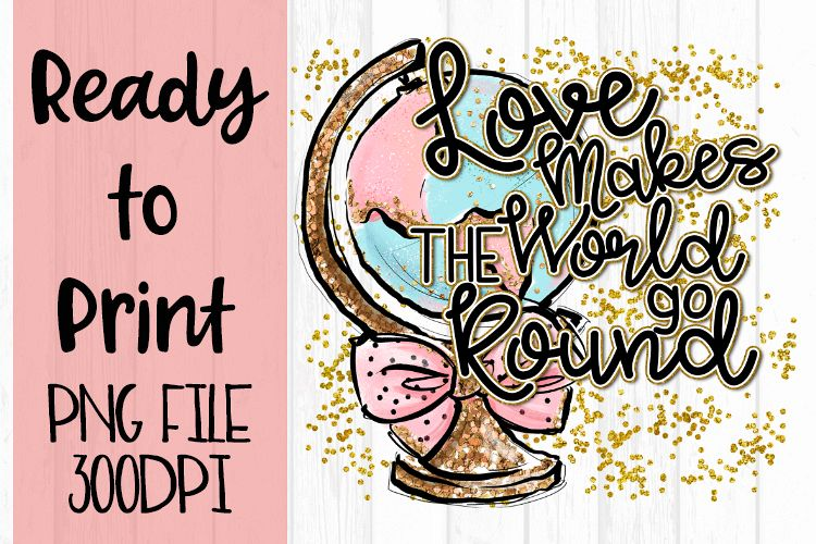 Love Makes the World Go Round Ready to Print example image 1