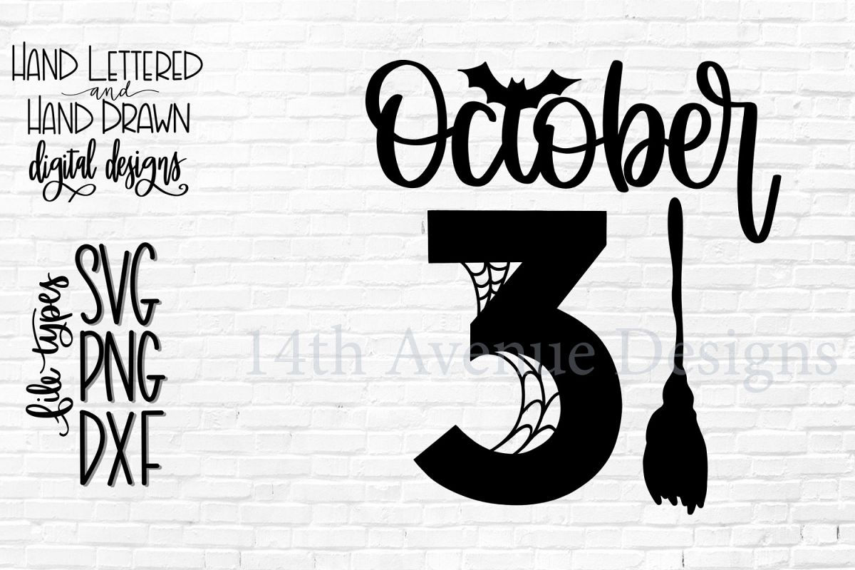 October 31 SVG, Halloween Hand Lettered SVG, DXF, PNG example image 1