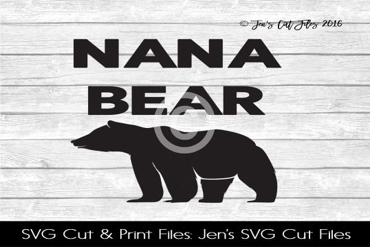 Nana Bear SVG Cut File example image 1