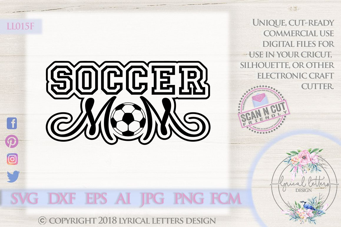 Soccer Mom SVG DXF FCM Cut File LL015F example image 1