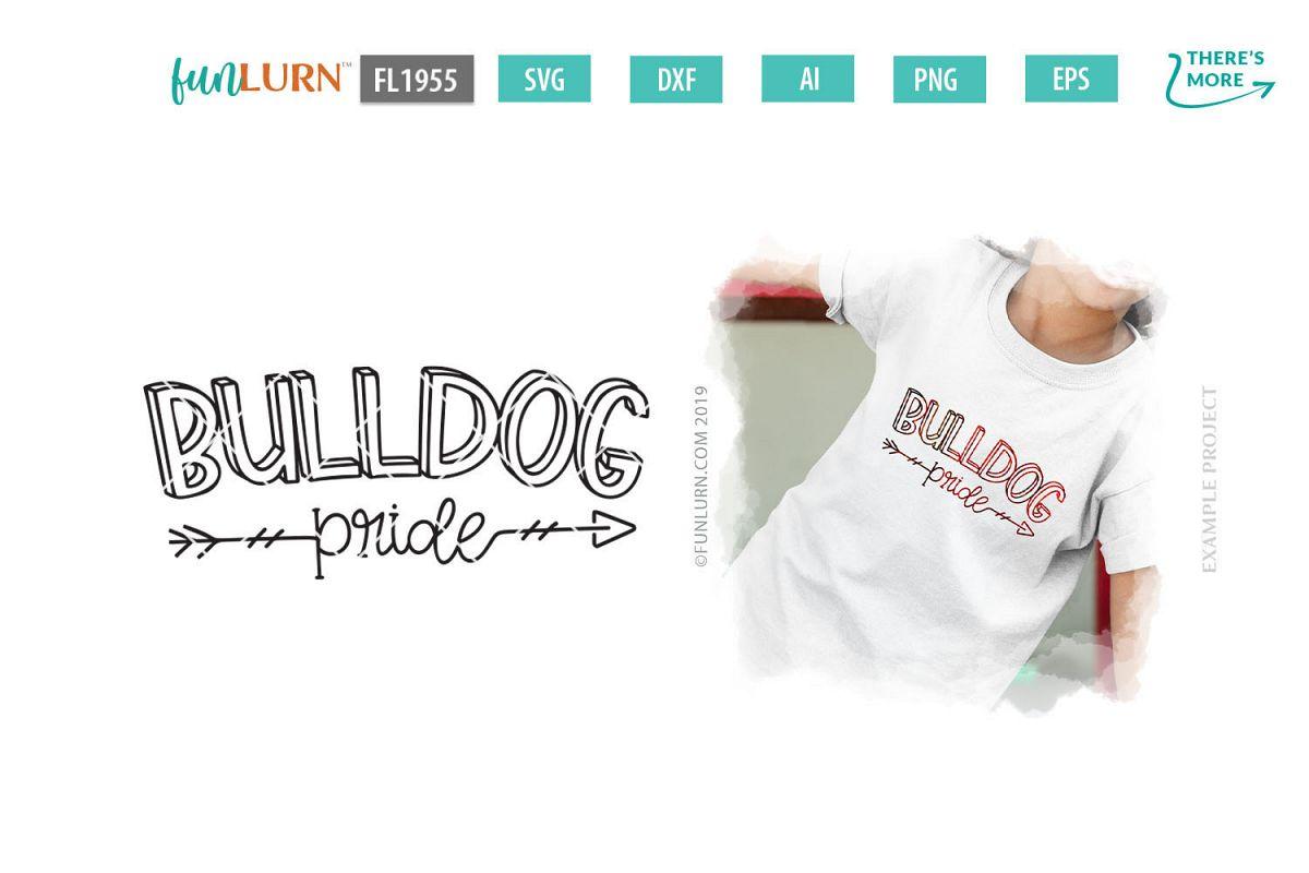 Bulldog Pride Team SVG Cut File example image 1