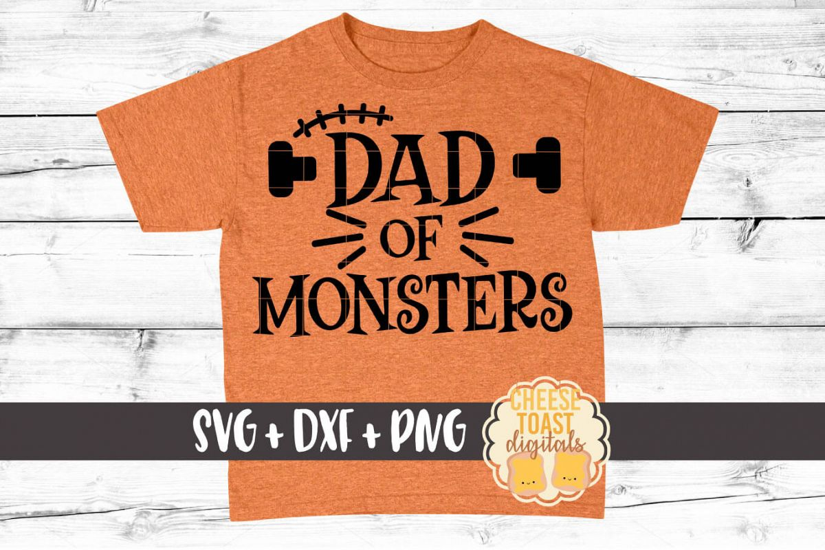 Dad Of Monsters - Halloween SVG PNG DXF Cut Files