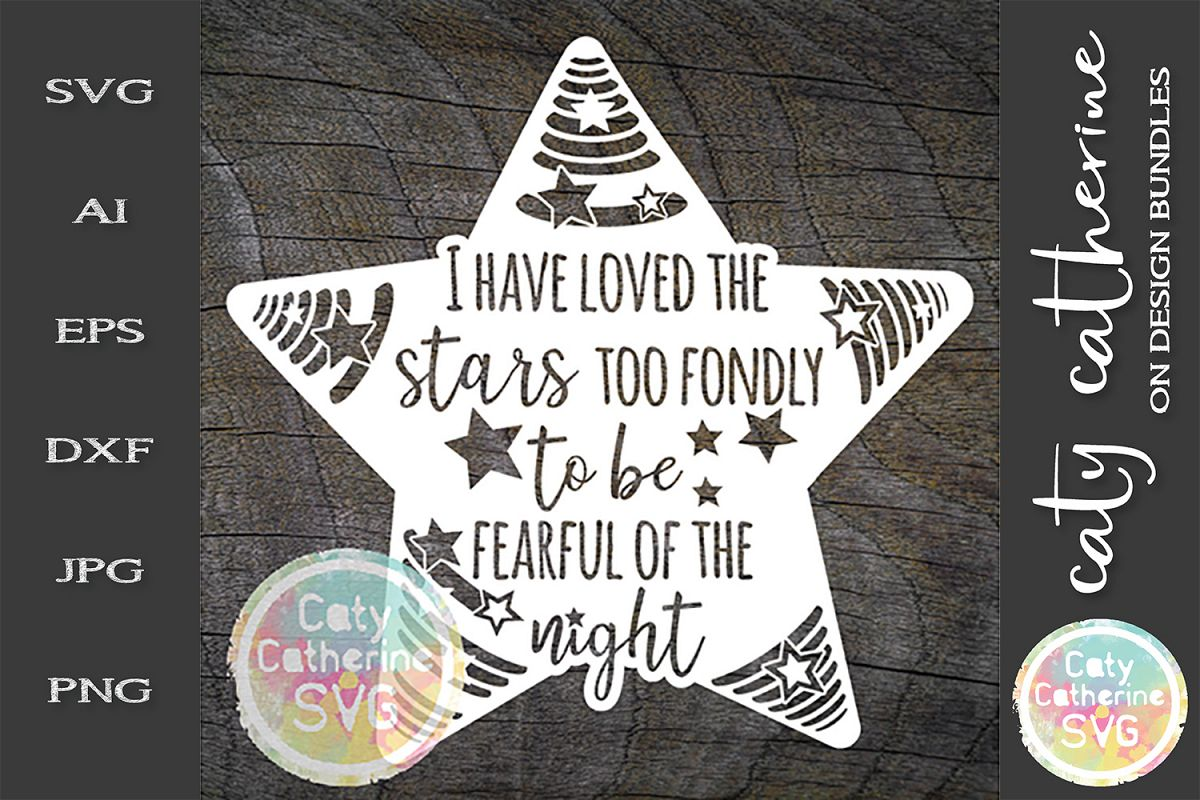 I Have Loved The Stars Too Fondly To Be Fearful Of The Night example image 1