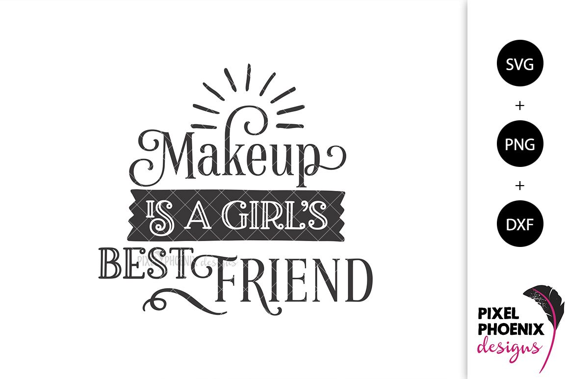 Makeup is a Girl's Best Friend SVG example image 1