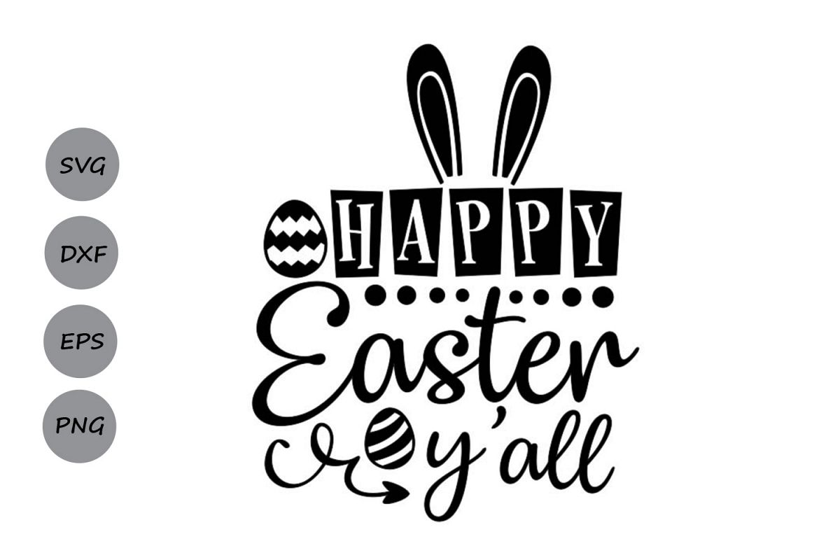 Happy Easter y'all svg, Easter svg, Easter Bunny svg. example image 1