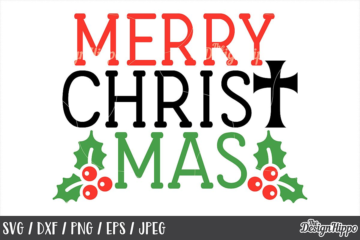 Merry Christ Mas SVG, Christmas, Mistletoe, DXF, PNG, Cricut example image 1