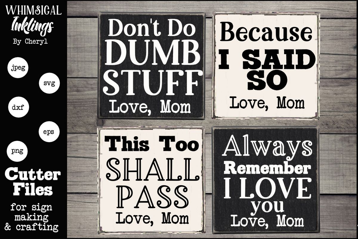 Things Moms Say- SVG Set Of Four example image 1