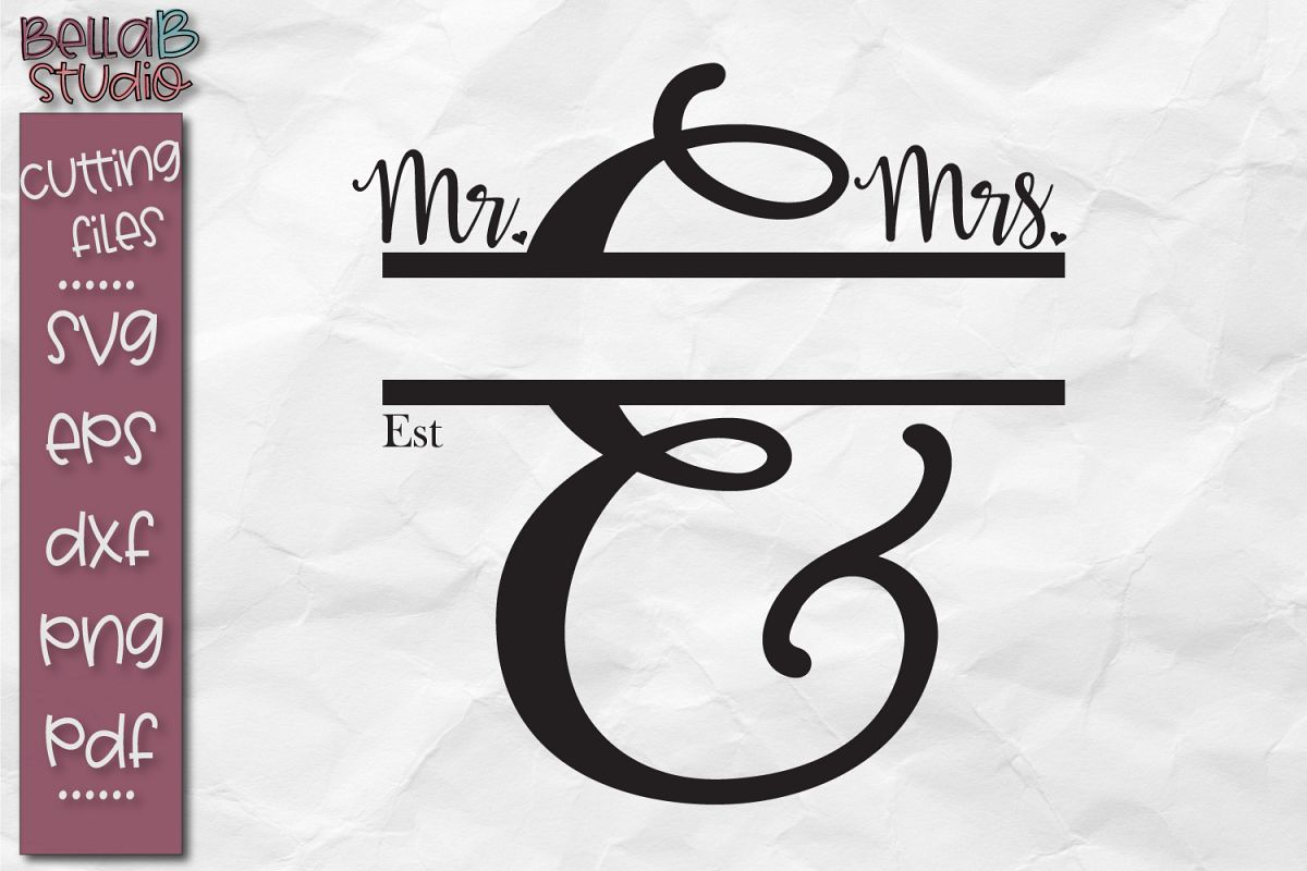Mr Mrs SVG, Established Name Svg, Wedding Svg, Last Name SVG example image 1