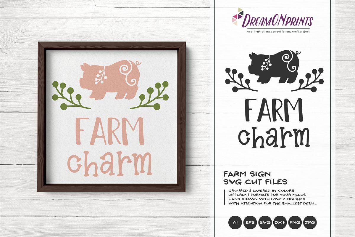 Farm Charm SVG Cut Files - Pig SVG example image 1