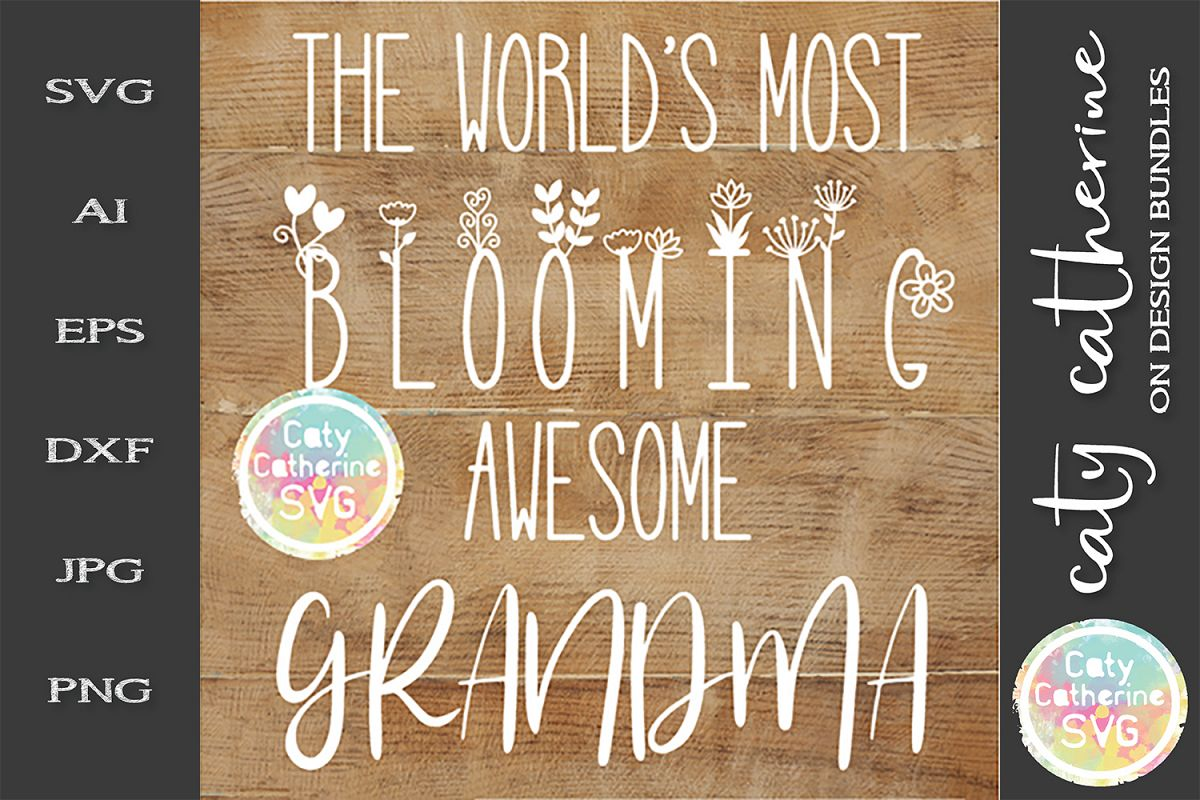 The World's Most Blooming Awesome Grandma SVG example image 1