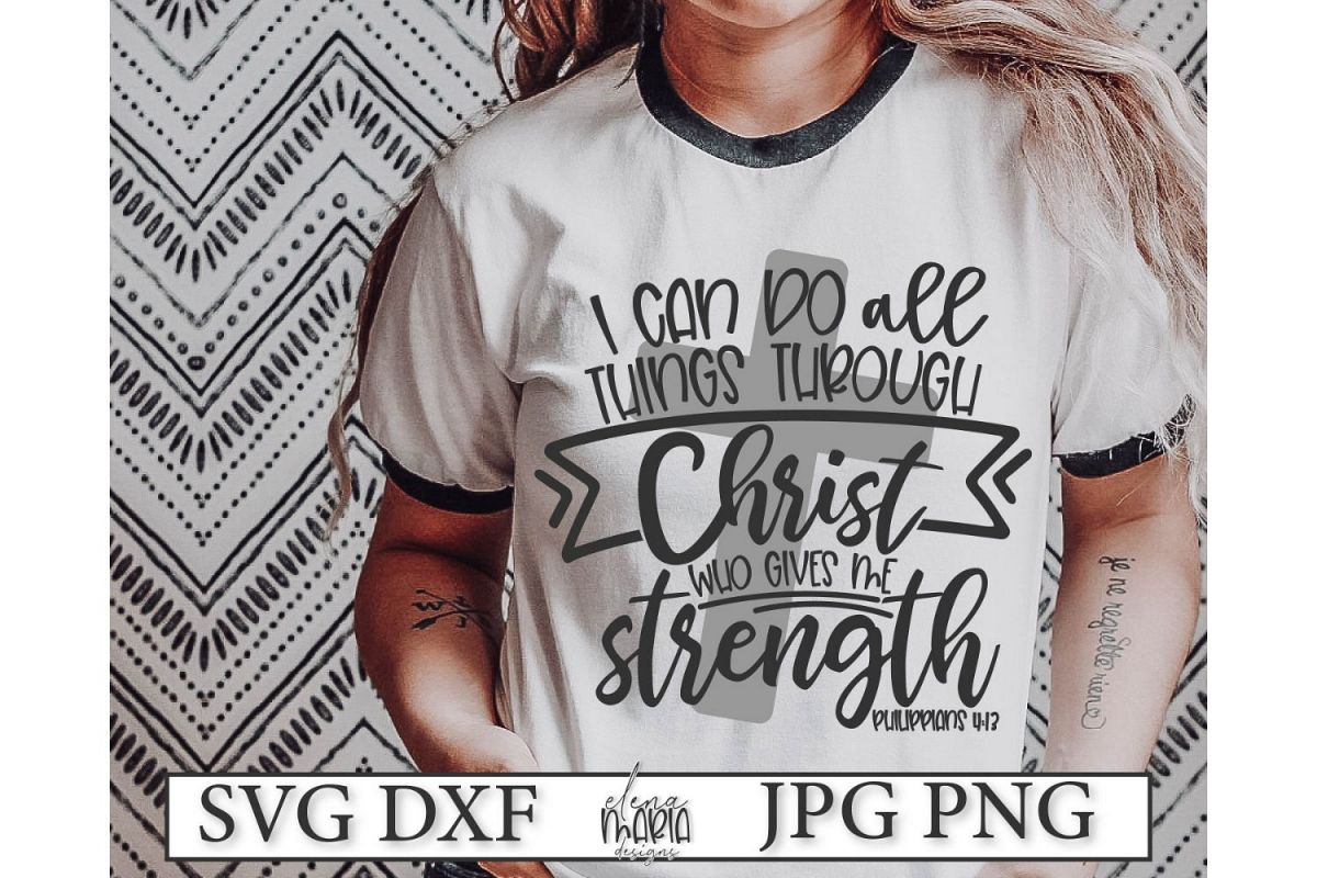Bible Verse SVG | I Can Do All Things Svg example image 1