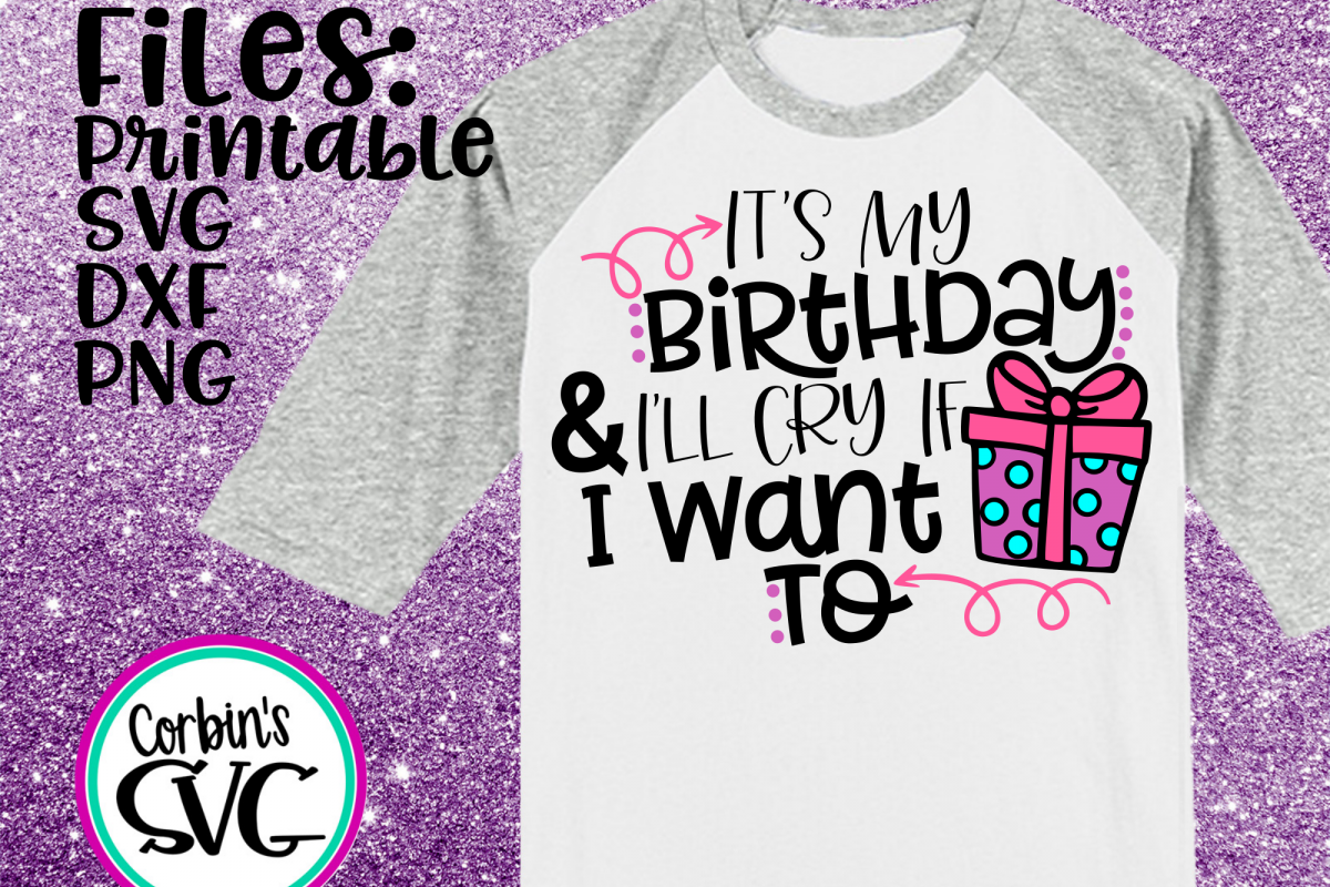 It's My Birthday & I'll Cry If I Want To example image 1