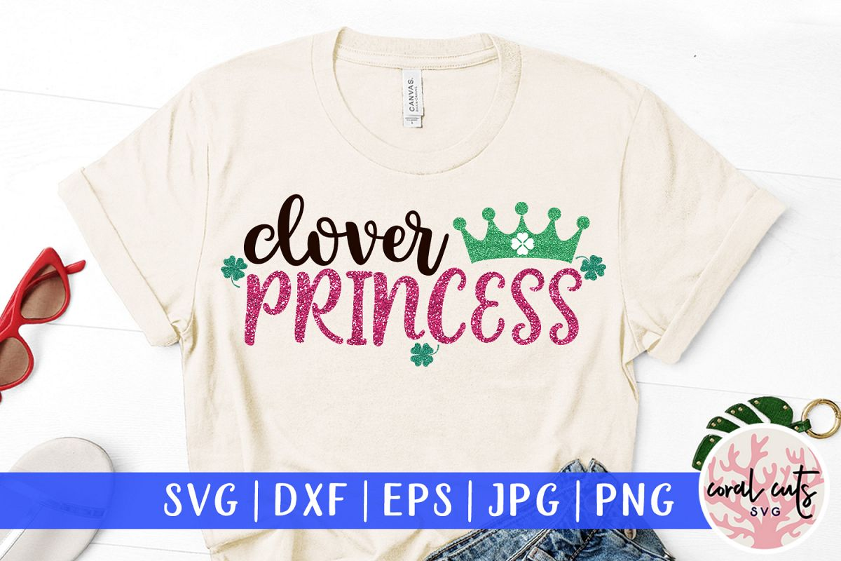 Clover princess - St. Patrick's Day SVG EPS DXF PNG example image 1
