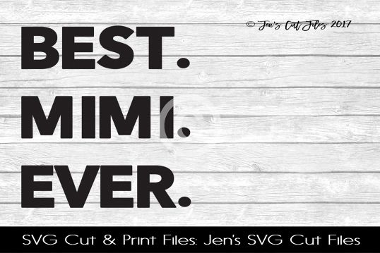 Best Mama Ever SVG Cut File example image