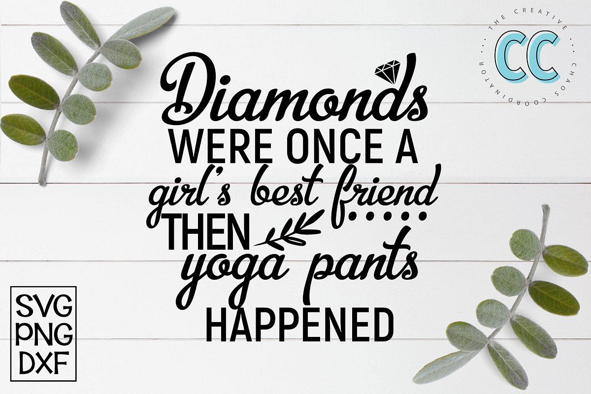Diamonds and Yoga Pants example image 1