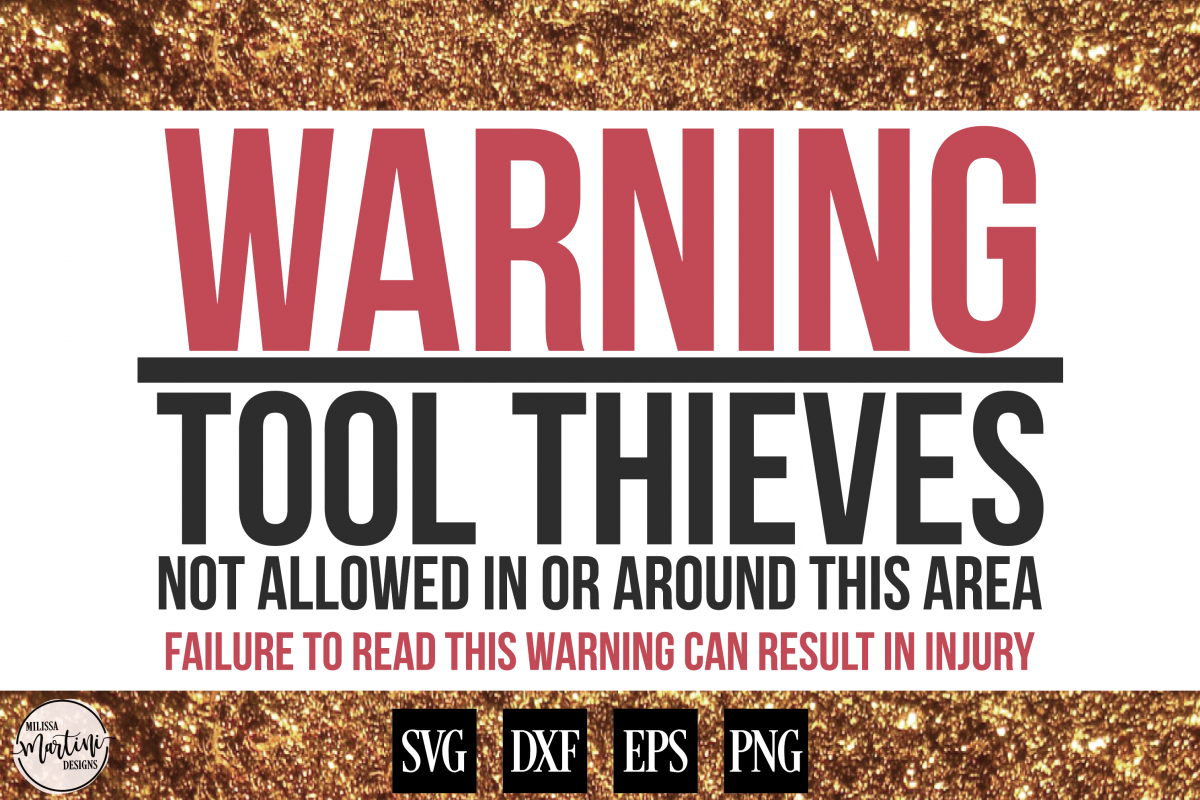WARNING TOOL THEIVES Mechanic Sign Shirt Decal example image 1