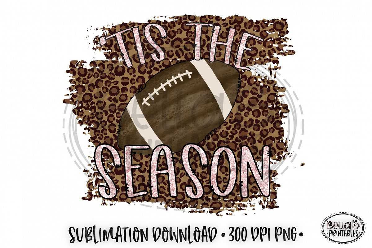 'Tis The Season Sublimation, Football Sublimation Design example image 1