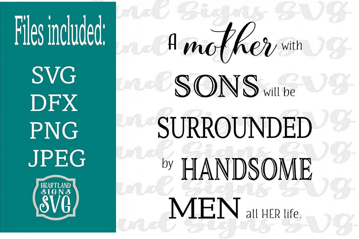 A Mother With Sons Surrounded Handome Men SVG Mothers Day example image 1