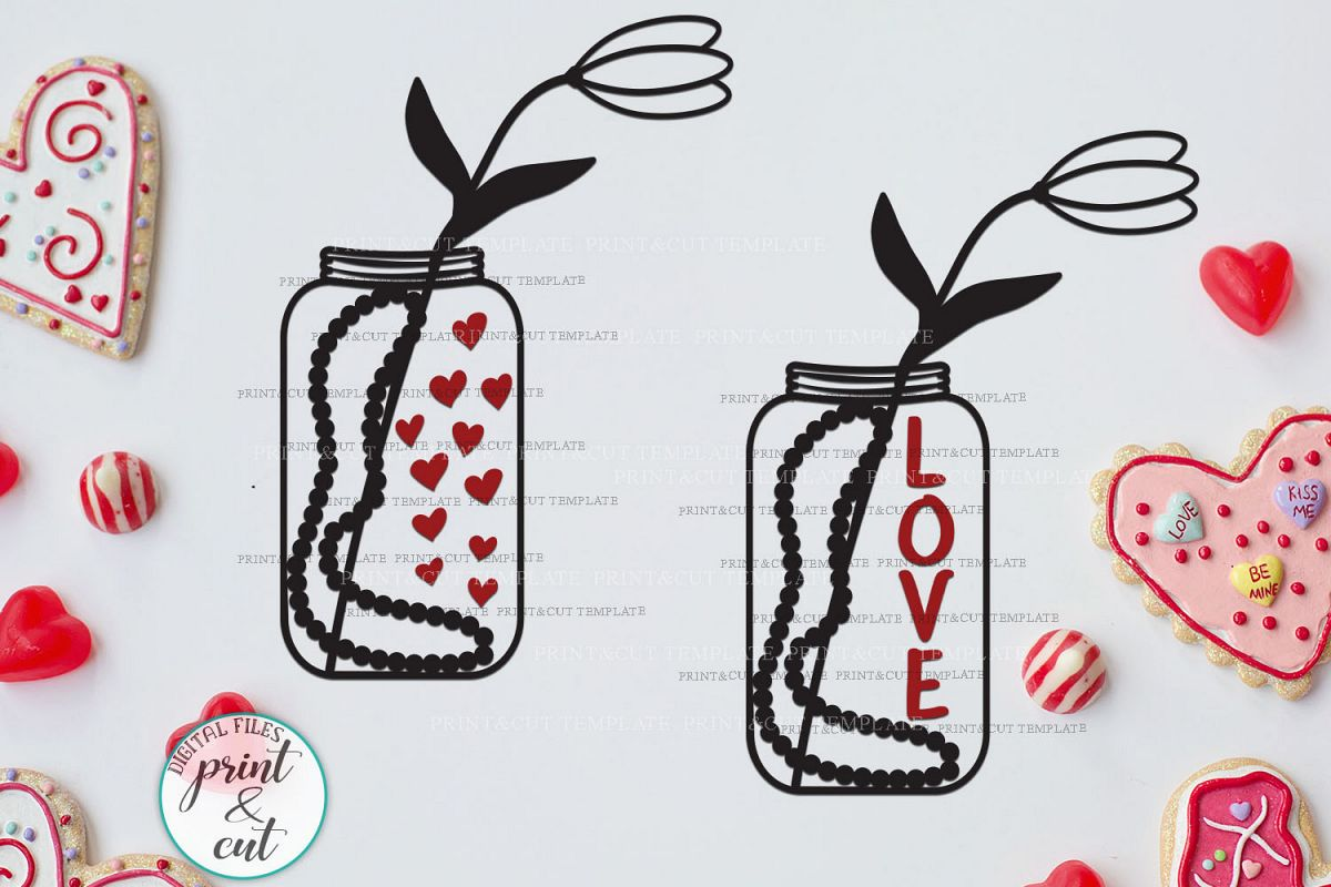 Valentines Day Jar With Flower And Hearts Love Text Svg Cut